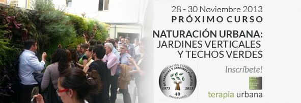 """Próximo curso """"Naturación Urbana: Jardines Verticales y Techos Verdes"""""""