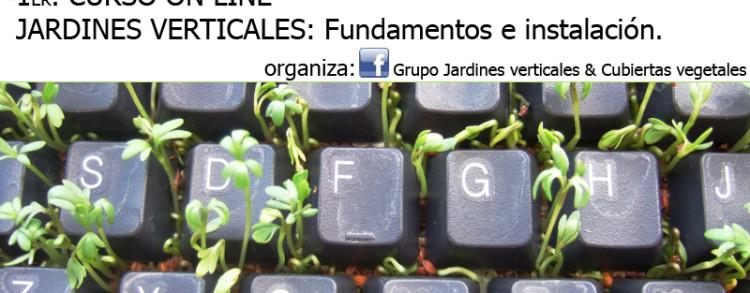 Curso online jardines verticales jardines con alma for Historia de los jardines verticales