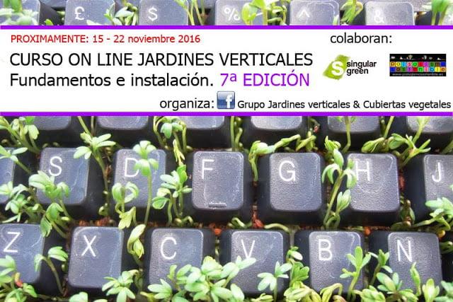 Curso online jardines verticales 2016 jardines con alma for Jardines verticales pdf